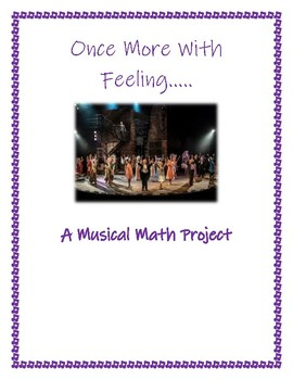 Once More With Feeling: A Musical Math Project