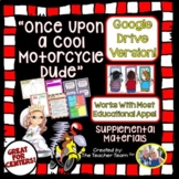 Once Upon A Cool Motorcycle Dude Journeys 4th Grade Google Drive Resource