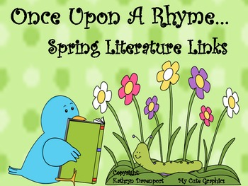 Once Upon A Rhyme- Spring Literature Links