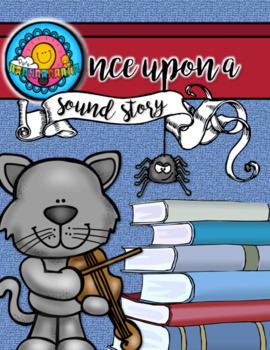 Once Upon A Sound Story Beginning Composing Through Nursery Rhymes