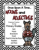 Once Upon A Time: Nouns and Adjectives for the Primary Grades