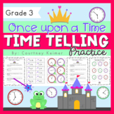 Once Upon A Time... Telling Time to the Nearest Minute & Story Problems