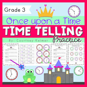 Once Upon A Time... Telling Time to the Nearest Minute & S