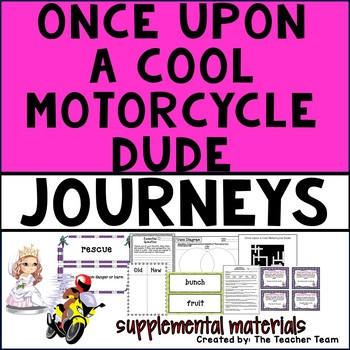 Once Upon a Cool Motorcycle Dude Journeys Fourth Grade Sup