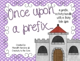 Once Upon a Prefix