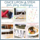 """""""Once Upon a STEM"""" Story Challenges 