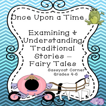 Fairy Tales -   Examining & Understanding Traditional Stories