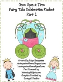 Once Upon a Time Fairy Tale Celebration Packet Part 1