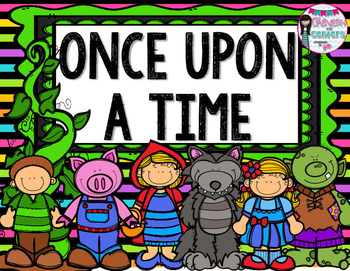 Once Upon a Time- Literacy and Math Unit