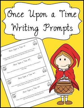 Once Upon a Time Writing Prompts
