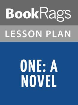 One: A Novel Lesson Plans