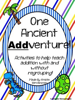 One Big Ancient ADDventure - Addition Activities With and