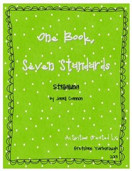 One Book, Seven Standards ~ Stellaluna
