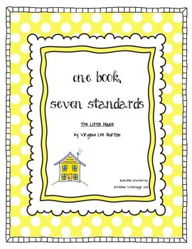 One Book, Seven Standards ~ The Little House