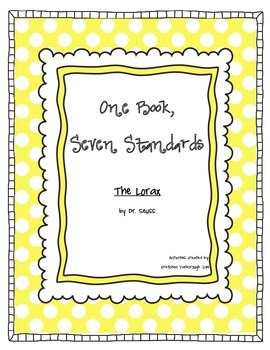 One Book, Seven Standards ~ The Lorax