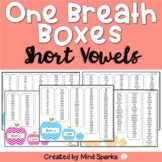One Breath Boxes (Short Vowels)
