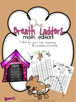 One Breath Ladders: Addition Facts from 1-10
