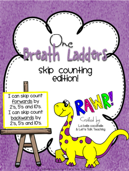 One Breath Ladders: Skip Counting by 2's, 5's and 10's (fo