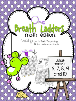 One Breath Ladders: What Makes.. 5, 6, 7, 8, 9, 10