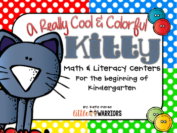 One Cool and Colorful Kitty Math and Literacy Centers for Kindergarten