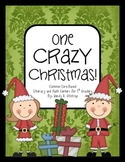 One Crazy Christmas! - Christmas Literacy and Math Centers