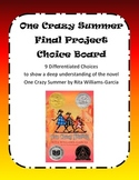 One Crazy Summer - Final Project Choice Board
