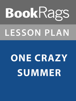 One Crazy Summer Lesson Plans