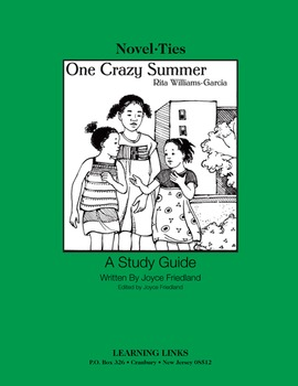 One Crazy Summer - Novel-Ties Study Guide