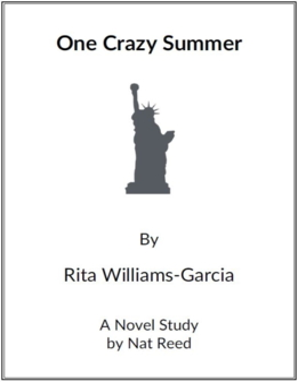 One Crazy Summer - (Reed Novel Studies)