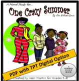 One Crazy Summer, by Rita Williams-Garcia: A Novel Study by Jean Martin