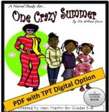 One Crazy Summer, by Rita Williams-Garcia: A PDF Novel Study by Jean Martin