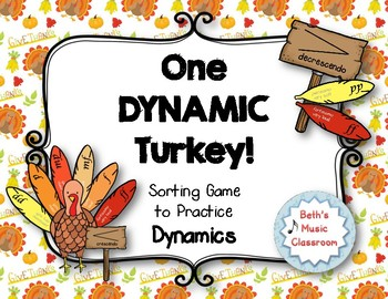 One DYNAMIC Turkey! Sorting Game to Practice Dynamics