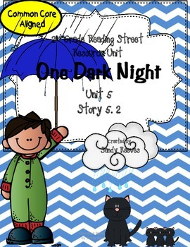 One Dark Night Reading Street 2nd Grade Story 5.2 CCSS 2008