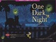 """One Dark Night"" brought to life through animations"