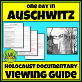 One Day In Auschwitz - Holocaust Documentary Viewing Guide Worksheet