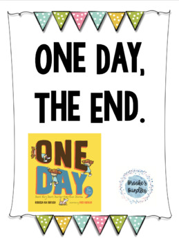 One Day, The End