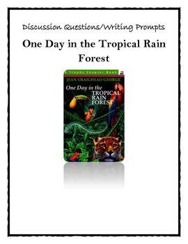 One Day in the Tropical Rain Forest - Discussion Cards