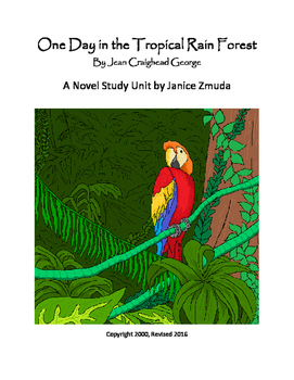 One Day in the Tropical Rain Forest Novel Study Unit by Janice Zmuda