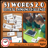 ONE DOLLAR WORDS 2.0 Critical Thinking Challenge Math ELA Research