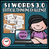 ONE DOLLAR WORDS 3.0 Critical Thinking Challenge Math ELA Research GATE