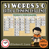 ONE DOLLAR WORDS 5.0 Critical Thinking Challenge Math ELA Research GATE