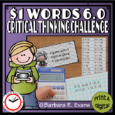 ONE DOLLAR WORDS 6.0 Critical Thinking Challenge Math ELA Research GATE