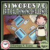 ONE DOLLAR WORDS 7.0 Critical Thinking Challenge Math ELA Research GATE