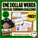 ONE DOLLAR WORDS FREEBIE Critical Thinking Challenge Math ELA Research GATE