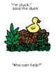 One Duck Stuck..Free Interactive Adapted Reader (Boardmaker)