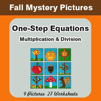 Fall: One Step Equations: Multiplication & Division - Math Mystery Pictures