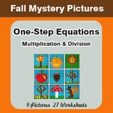 Fall Math : One Step Equations: Multiplication & Division: Mystery Math Pictures