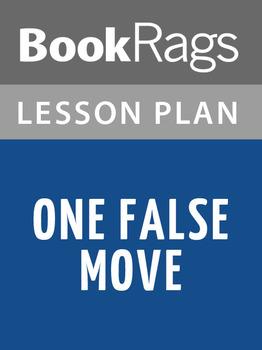 One False Move Lesson Plans