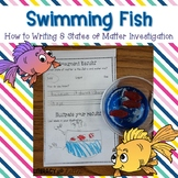 Swimming Fish Snack {States of Matter, Sequencing and How To Writing}
