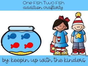 One Fish Two Fish Addition Craftivity